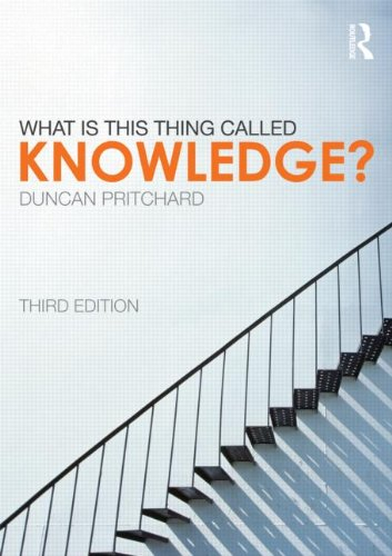 What Is This Thing Called Knowledge?  3rd 2014 (Revised) edition cover