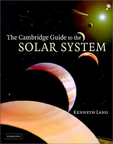 Cambridge Guide to the Solar System   2003 9780521813068 Front Cover