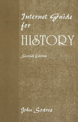 Internet Guide for History  2nd 2000 9780534569068 Front Cover