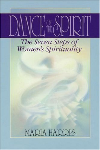 Dance of the Spirit The Seven Stages of Women's Spirituality  1991 edition cover