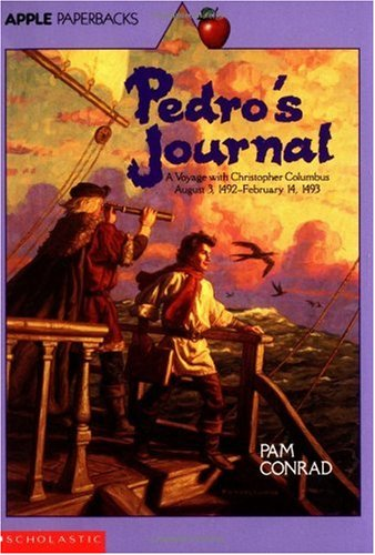 Pedro's Journal A Voyage with Christopher Columbus, August 3, 1492-February 14, 1493 N/A 9780590462068 Front Cover