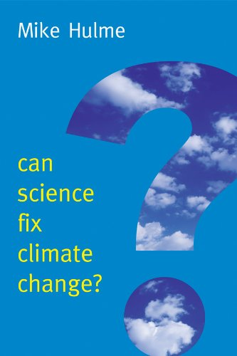 Can Science Fix Climate Change?   2014 9780745682068 Front Cover