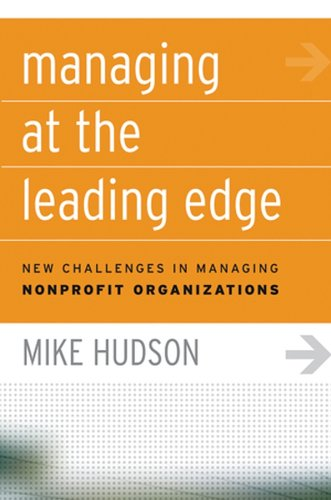 Managing at the Leading Edge New Challenges in Managing Nonprofit Organizations  2005 edition cover