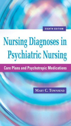 Nursing Diagnoses in Psychiatric Nursing Care Plans and Psychotropic Medications 8th 2011 (Revised) edition cover