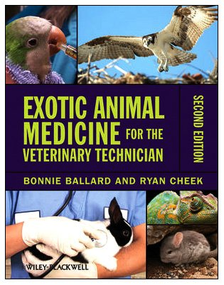 Exotic Animal Medicine for the Veterinary Technician  2nd 2010 edition cover