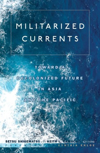 Militarized Currents Toward a Decolonized Future in Asia and the Pacific  2010 edition cover