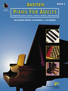 Bastein Piano for Adults Book 2 + CD: A Beginning Course - Lessons, Theory, Technic and Sight Reading 1st 2000 edition cover