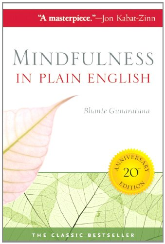 Mindfulness in Plain English  20th 2011 9780861719068 Front Cover