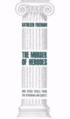 Murder of Herodes And Other Trials from the Athenian Law Courts  1994 (Reprint) edition cover