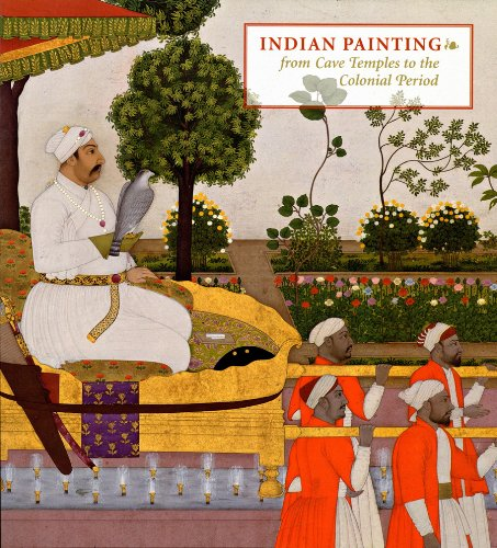 Indian Painting From Cave Temples to the Colonial Period  2006 9780878467068 Front Cover