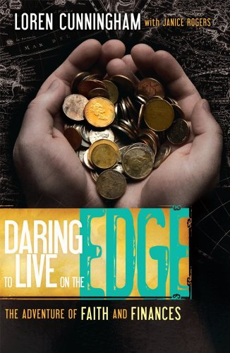 Daring to Live on the Edge The Adventure of Faith and Finances N/A edition cover