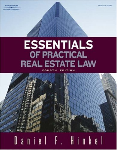 Essentials of Practical Real Estate Law  4th 2008 edition cover