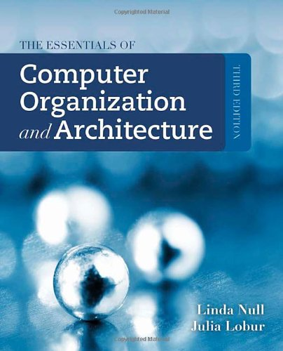 Essentials of Computer Organization and Architecture  3rd 2012 edition cover