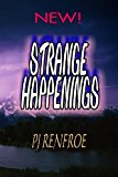 Strange Happenings Unusual Short Stories Large Type 9781484812068 Front Cover