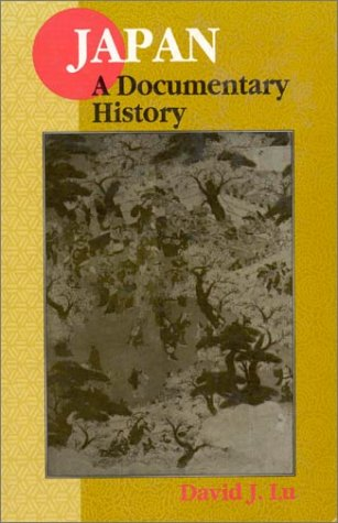 Japan - A Documentary History  2nd 1997 (Revised) edition cover