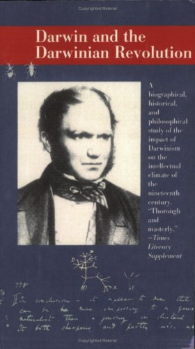 Darwin and the Darwinian Revolution  3rd (Reprint) edition cover