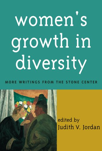 Women's Growth in Diversity More Writings from the Stone Center  1997 edition cover