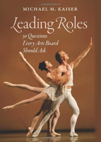 Leading Roles 50 Questions Every Arts Board Should Ask  2010 edition cover