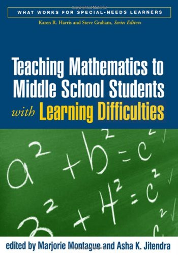 Teaching Mathematics to Middle School Students with Learning Difficulties   2006 edition cover