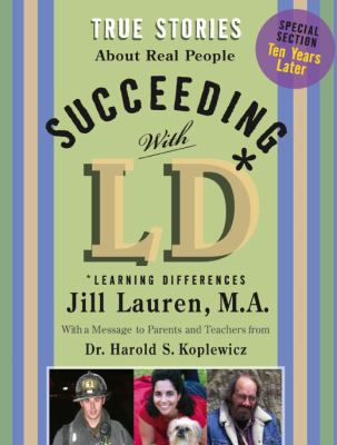 Succeeding with LD True Stories about Real People with LD  2007 edition cover