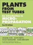 Plants from Test Tubes An Introduction to Micropropogation 4th 2013 edition cover