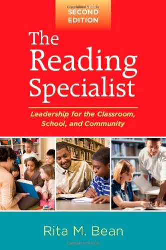Reading Specialist Leadership for the Classroom, School, and Community 2nd 2010 (Revised) edition cover