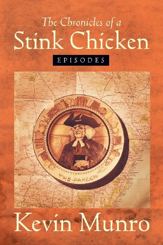 The Chronicles of a Stink Chicken: Episodes  0 edition cover