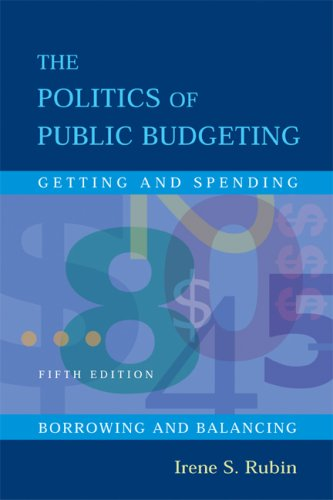 Politics of Public Budgeting Getting and Spending, Borrowing and Balancing 5th 2006 (Revised) edition cover