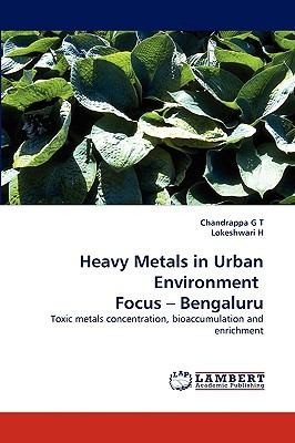 Heavy Metals in Urban Environment Focus - Bengaluru  N/A 9783838385068 Front Cover