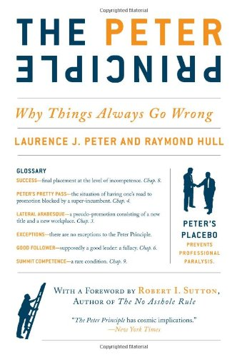 Peter Principle Why Things Always Go Wrong N/A edition cover