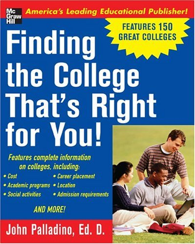Finding the College That's Right for You!   2004 9780071423069 Front Cover