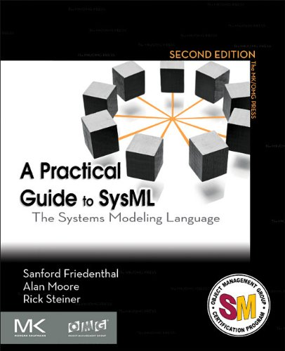 Practical Guide to SysML The Systems Modeling Language 2nd 2011 edition cover