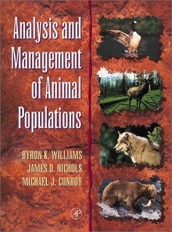 Analysis and Management of Animal Populations   2002 edition cover