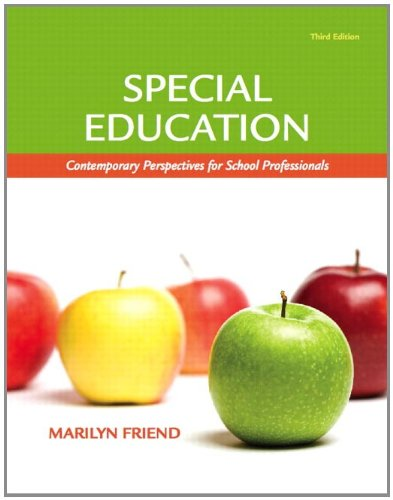 Special Education Contemporary Perspectives for School Professionals, Student Value Edition 3rd 2011 9780132564069 Front Cover