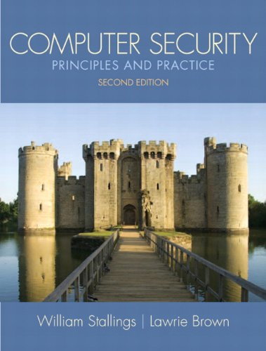 Computer Security Principles and Practice 2nd 2012 (Revised) edition cover