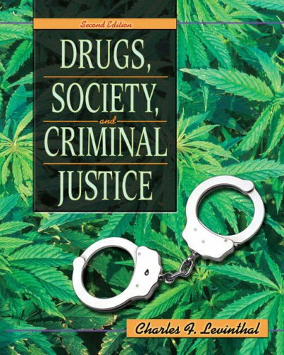 Drugs, Society, and Criminal Justice  2nd 2008 edition cover