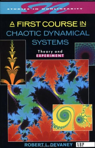 First Course in Chaotic Dynamical Systems Theory and Experiment Revised edition cover