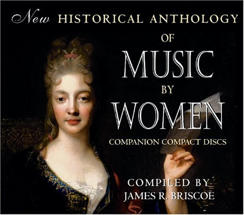 New Historical Anthology of Music by Women   2004 edition cover
