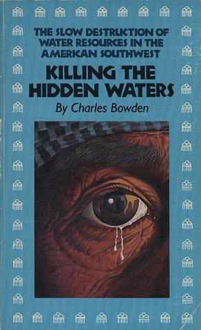 Killing the Hidden Waters   1985 (Reprint) 9780292743069 Front Cover