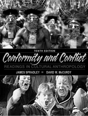 Conformity and Conflict Readings in Cultural Anthropology 10th 2000 9780321047069 Front Cover
