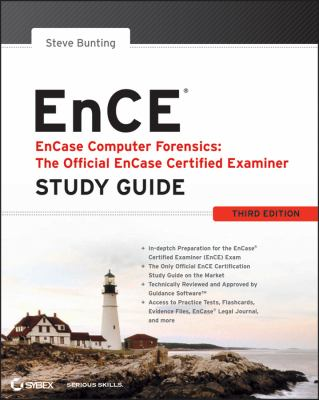 EnCe Encase Computer Forensics - The Official Encase Certified Examiner 3rd 2012 (Guide (Pupil's)) edition cover