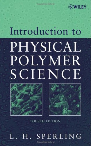 Introduction to Physical Polymer Science  4th 2006 (Revised) edition cover