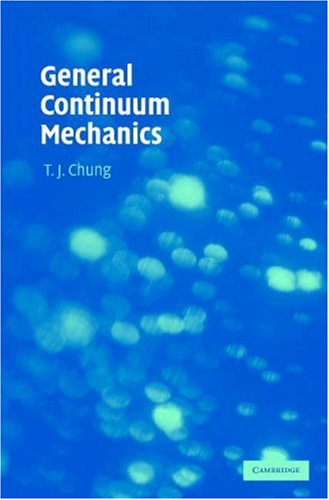 General Continuum Mechanics  2nd 2007 (Revised) edition cover