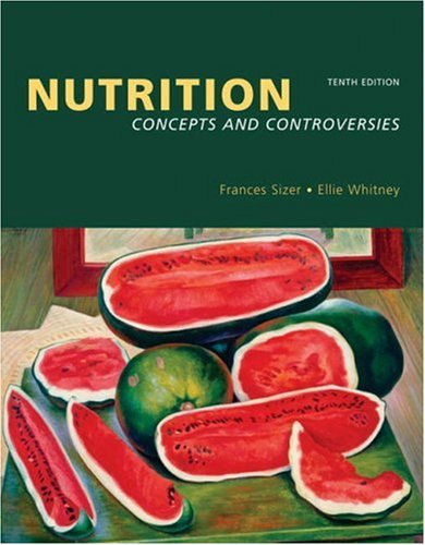 Nutrition Concepts and Controversies 10th 2006 edition cover