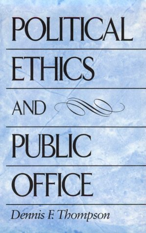Political Ethics and Public Office   1987 edition cover