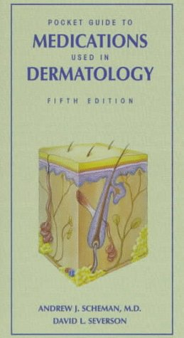 Pocket Guide to Medications Used in Dermatology 5th 1997 (Revised) 9780683301069 Front Cover