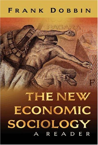 New Economic Sociology - A Reader   2004 edition cover