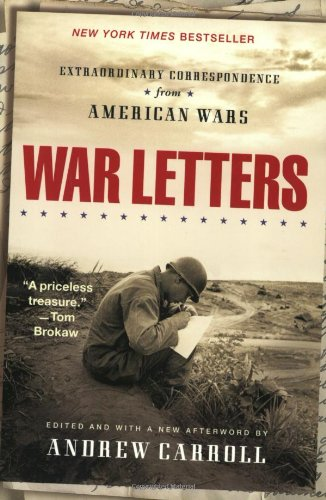 War Letters Extraordinary Correspondence from American Wars  2002 edition cover