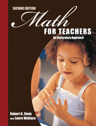 Math for Teachers An Exploratory Approach 2nd (Revised) 9780757581069 Front Cover