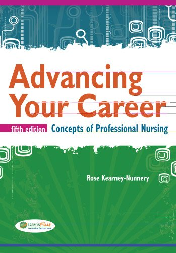 Advancing Your Career Concepts in Professional Nursing 5th 2012 (Revised) edition cover